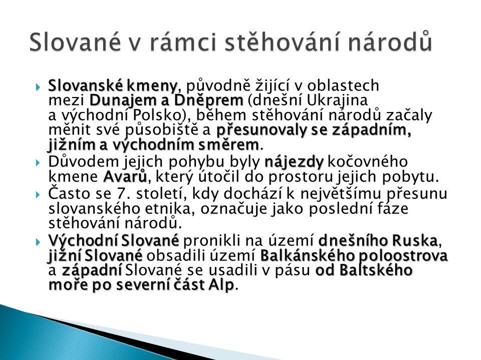 """ """"Čeští Slované v první polovině 6."""