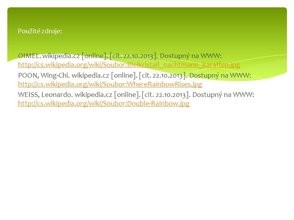 OIMEL. wikipedia.cz [online]. [cit. 22.10.2013]. Dostupný na WWW: http://cs.wikipedia.org/wiki/Soubor:Bleikristall_nachtmann_karaffen.jpg http://cs.wi