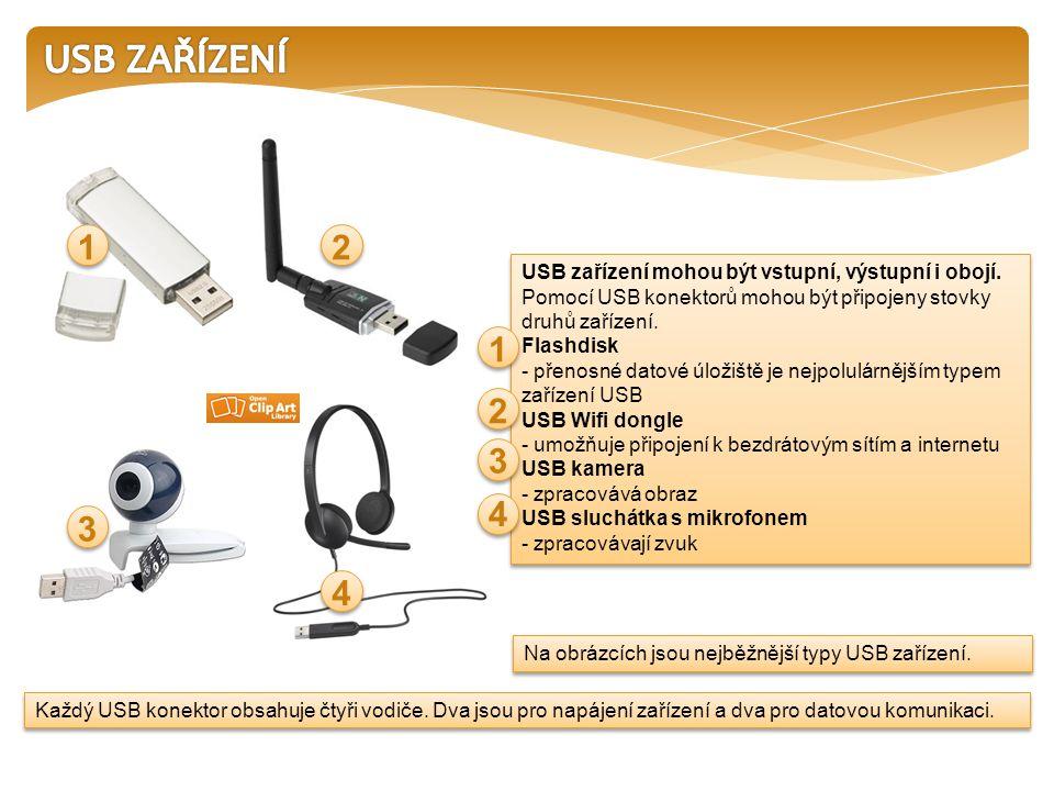 USB zařízení mohou být vstupní, výstupní i obojí. Pomocí USB konektorů mohou být připojeny stovky druhů zařízení. Flashdisk - přenosné datové úložiště