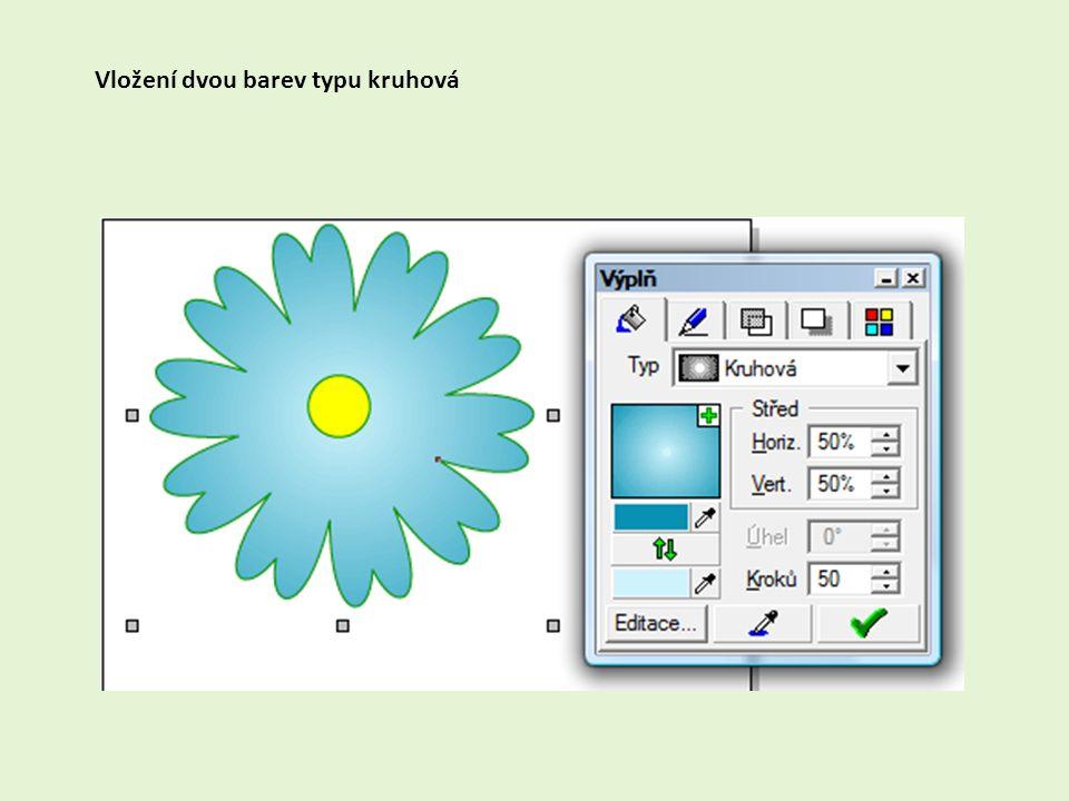 Vložení dvou barev typu kruhová