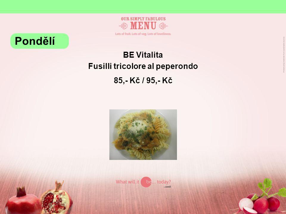 BE Vitalita Fusilli tricolore al peperondo 85,- Kč / 95,- Kč Pondělí