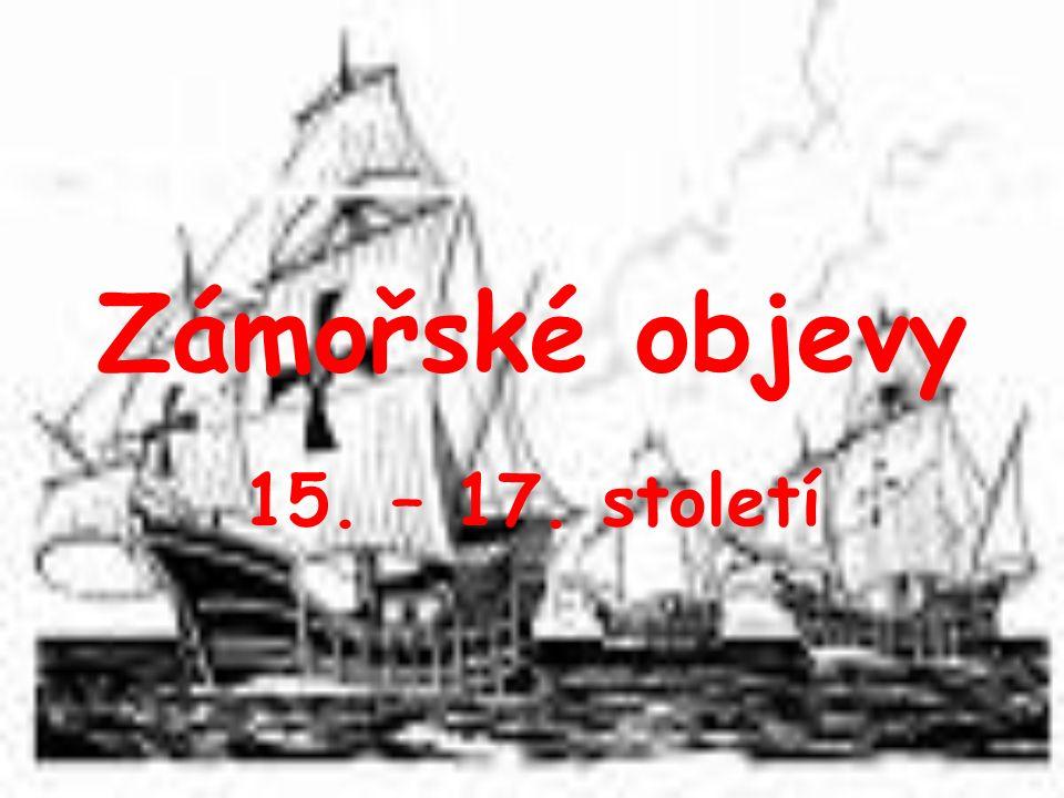 Objevitelé a dobyvatelé Portugalsko Španělsko Anglie Nizozemí