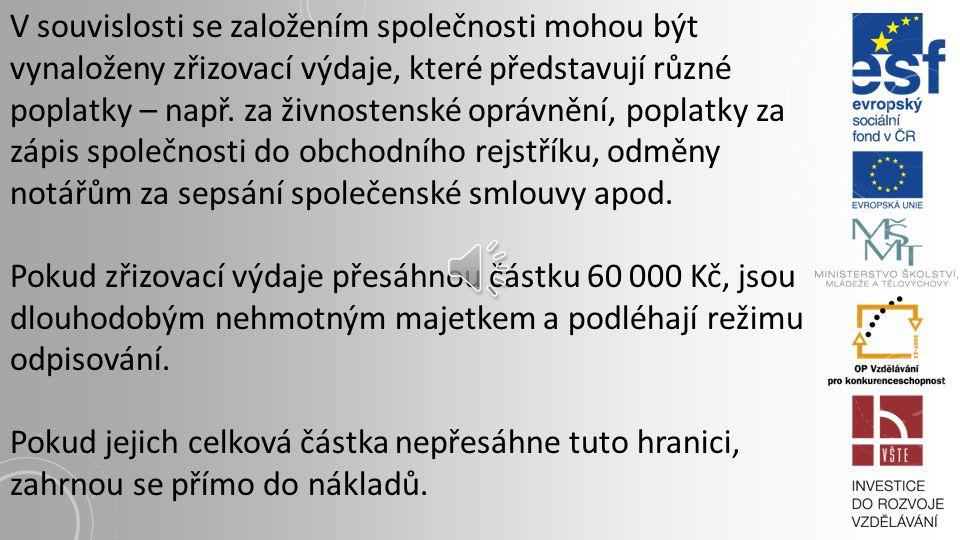 SPECIFIKA V. O. S. – OSOBNÍ SPOLEČNOST výsledný zisk, popř.