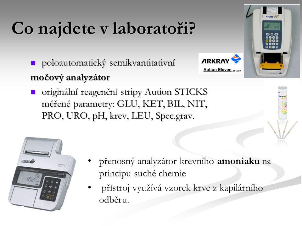 Co najdete v laboratoři? poloautomatický semikvantitativní poloautomatický semikvantitativní močový analyzátor originální reagenční stripy Aution STIC