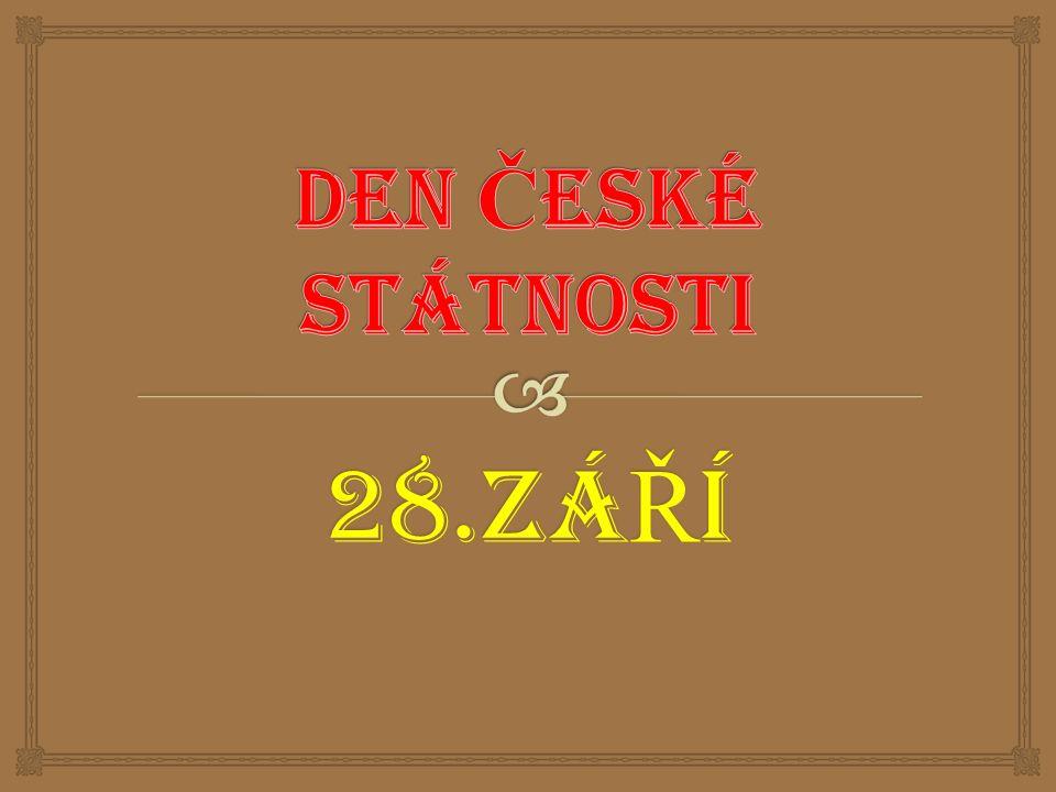   NAVRŽEN POSLANECKOU SNĚMOVNOU PARLAMENTU ČESKÉ REPUBLIKY 24.3.2000  PAMÁTKA KNÍŽETE VÁCLAVA – PATRONA ČESKÉ ZEMĚ STÁTNÍ SVÁTEK
