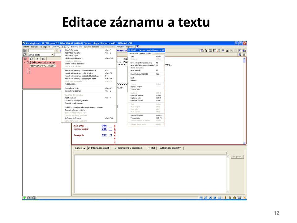 Editace záznamu a textu 12