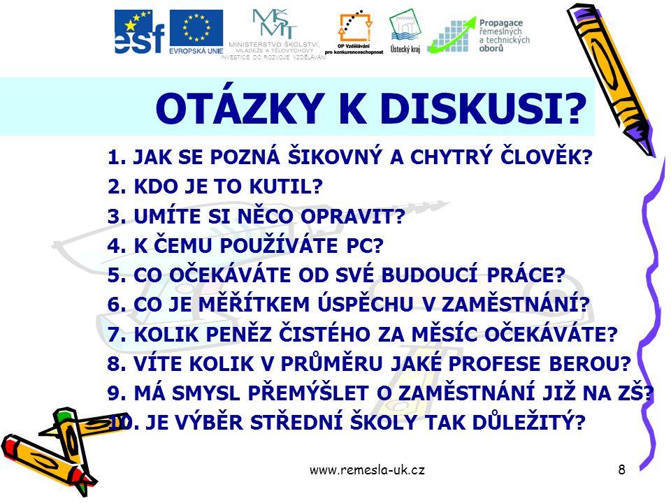 www.remesla-uk.cz8 OTÁZKY K DISKUSI.
