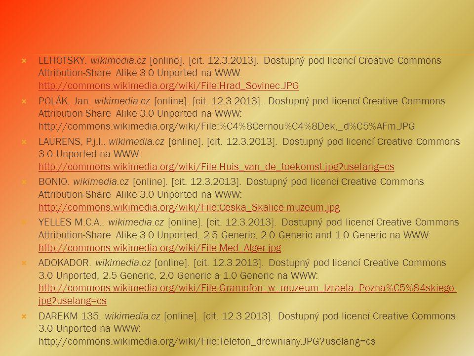 AUDRIUS MESKAUSKAS. wikimedia.cz [online]. [cit. 11.3.2013]. Dostupný pod licencí the Creative Commons Attribution-Share Alike 3.0 Unported na WWW: