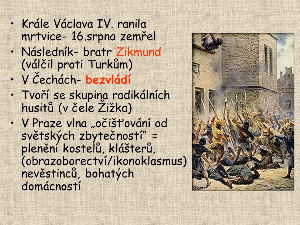 Defenestrace 1419 Husitské hnutí vypuklo 30.7. 1419 Pražská chudina, vedená knězem Janem Želivským, táhla po jeho kázání v kostele Panny Marie Sněžné
