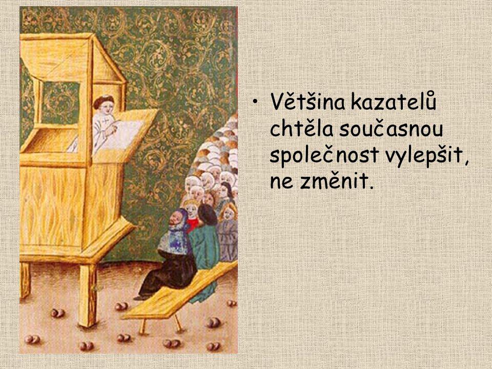 Jan Hus (1371 – 1415) Univerzitní mistr Populární kazatel v Betlémské kapli (kázal česky) Zastánce názorů Wycliffa Měl podporu krále Václava IV. Prosa