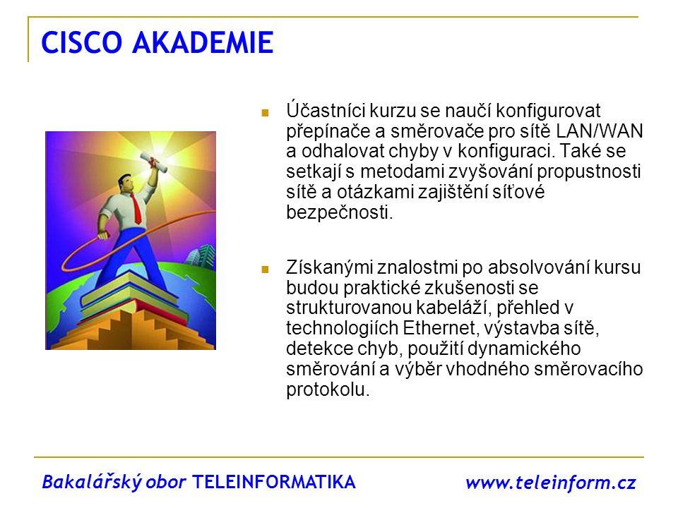 www.teleinform.cz CISCO AKADEMIE Účastníci kurzu se naučí konfigurovat přepínače a směrovače pro sítě LAN/WAN a odhalovat chyby v konfiguraci. Také se