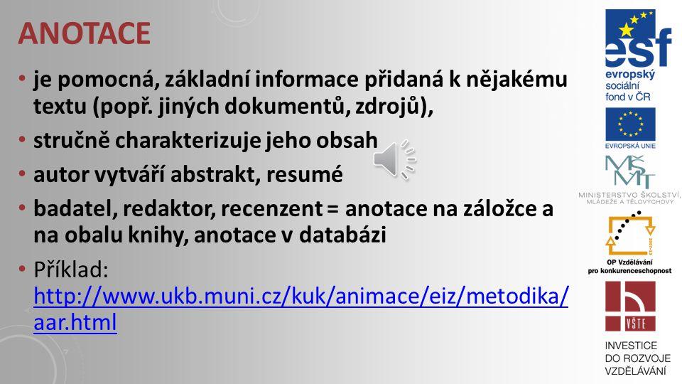 ABSTRAKT stručný výtah (shrnutí) vědeckého textu = anotace na začátku odborné práce 100 až 500 slov A) strukturovaný abstrakt, který obsahuje všechny