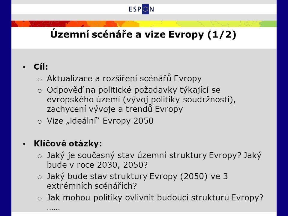 """Územní scénáře a vize Evropy (1/2) Cíl: o Aktualizace a rozšíření scénářů Evropy o Odpověď na politické požadavky týkající se evropského území (vývoj politiky soudržnosti), zachycení vývoje a trendů Evropy o Vize """"ideální Evropy 2050 Klíčové otázky: o Jaký je současný stav územní struktury Evropy."""