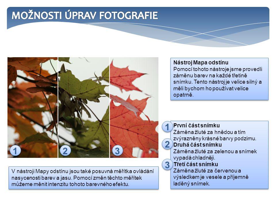 První část snímku Záměna žluté za hnědou a tím zvýrazněny krásné barvy podzimu.