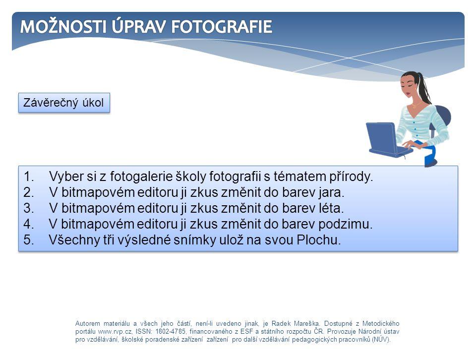 1. Vyber si z fotogalerie školy fotografii s tématem přírody.