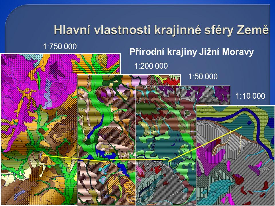 Přírodní krajiny Jižní Moravy 1:750 000 1:200 000 1:50 000 1:10 000