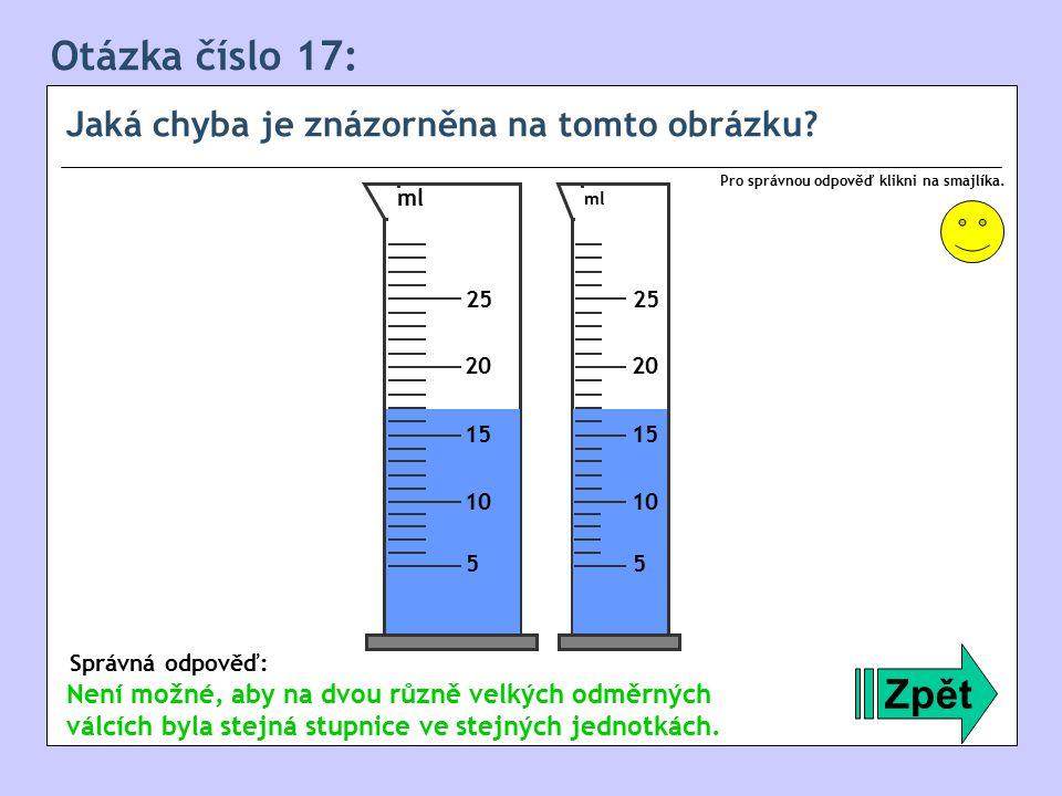 Otázka číslo 17: Jaká chyba je znázorněna na tomto obrázku.