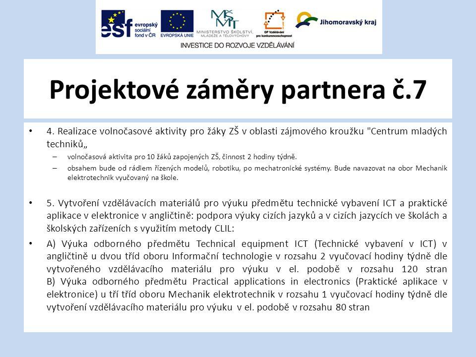 Projektové záměry partnera č.7 4.