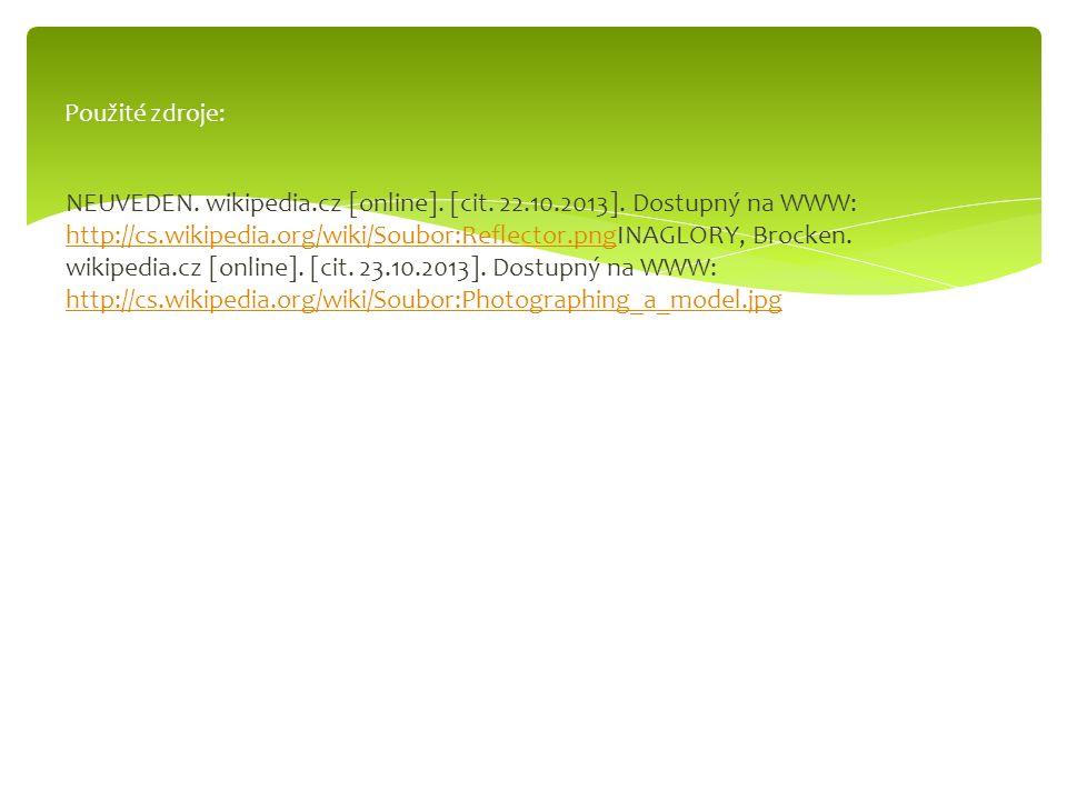 NEUVEDEN. wikipedia.cz [online]. [cit. 22.10.2013]. Dostupný na WWW: http://cs.wikipedia.org/wiki/Soubor:Reflector.pngINAGLORY, Brocken. wikipedia.cz