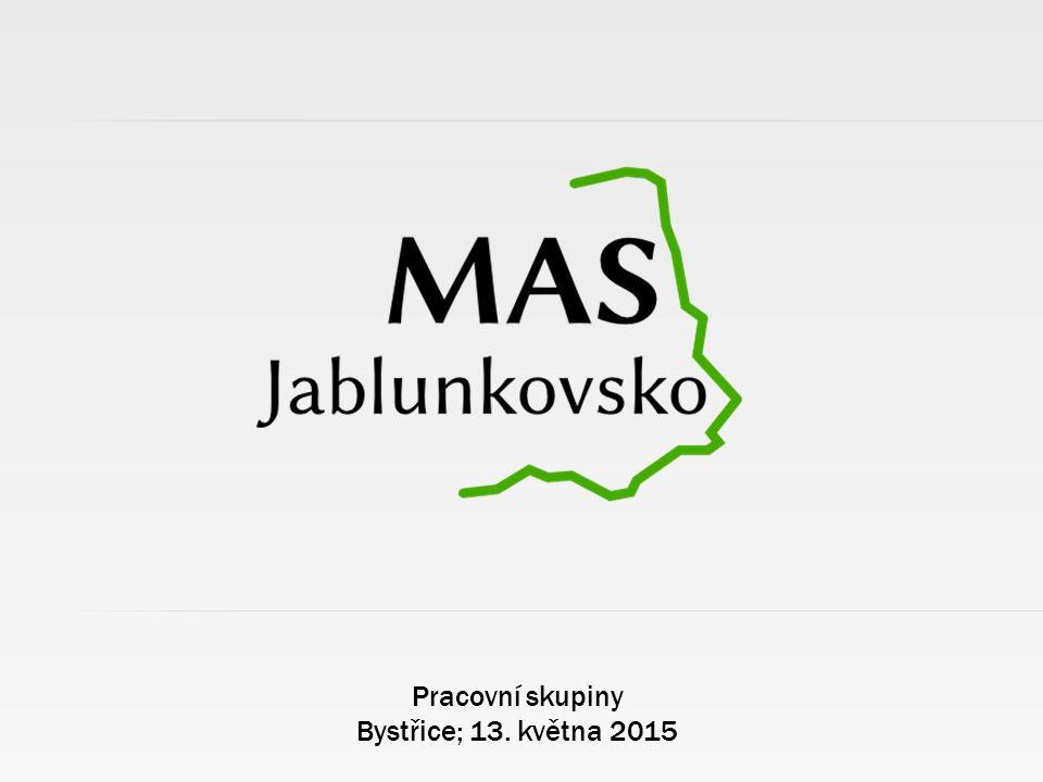 Pracovní skupiny Bystřice; 13. května 2015