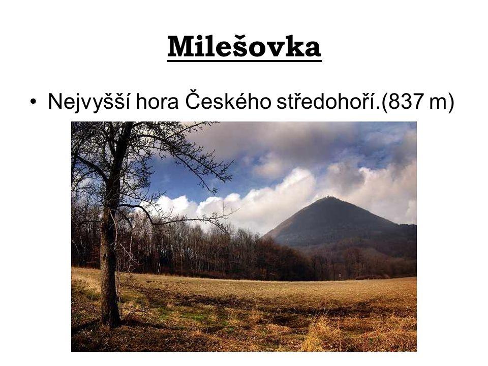 Milešovka Nejvyšší hora Českého středohoří.(837 m)