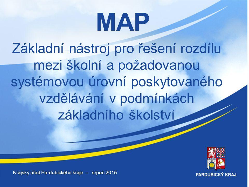 MAP Základní nástroj pro řešení rozdílu mezi školní a požadovanou systémovou úrovní poskytovaného vzdělávání v podmínkách základního školství Krajský
