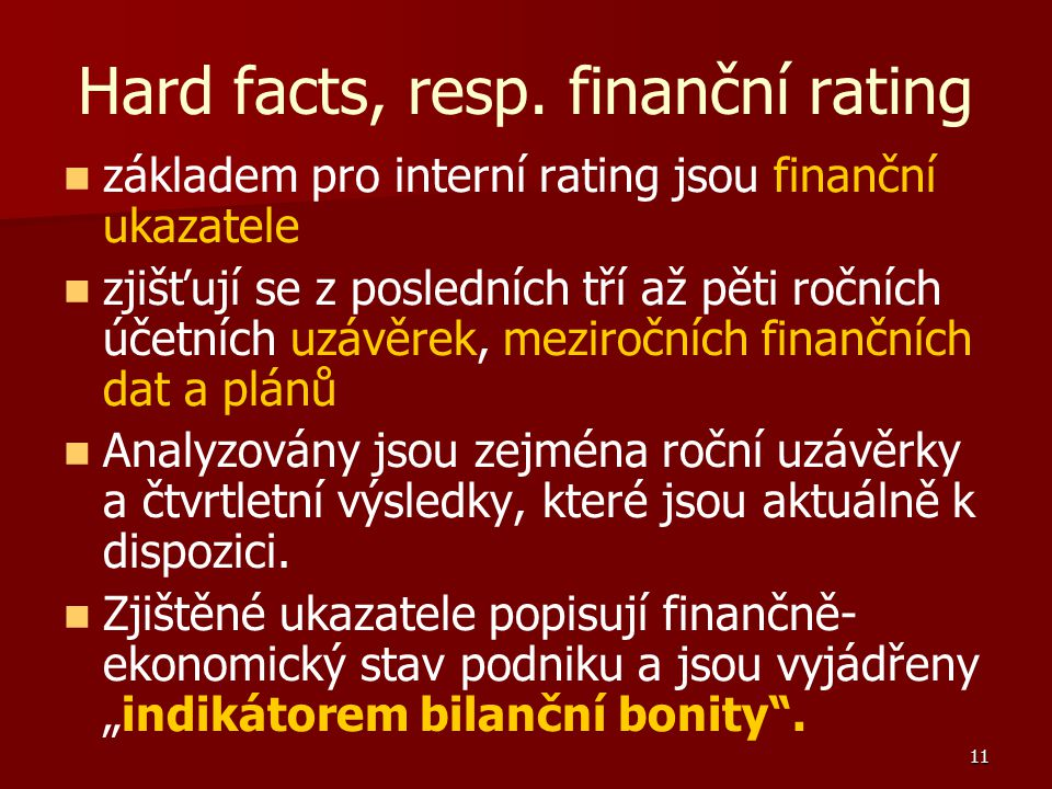 11 Hard facts, resp.