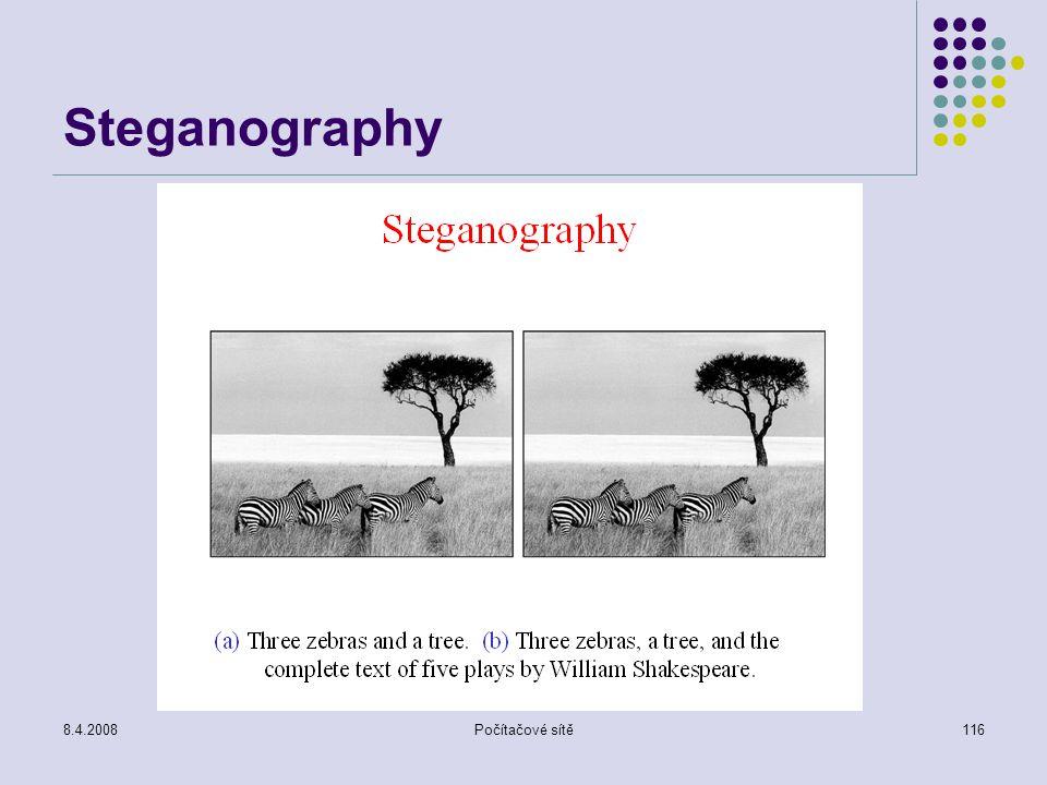 8.4.2008Počítačové sítě116 Steganography