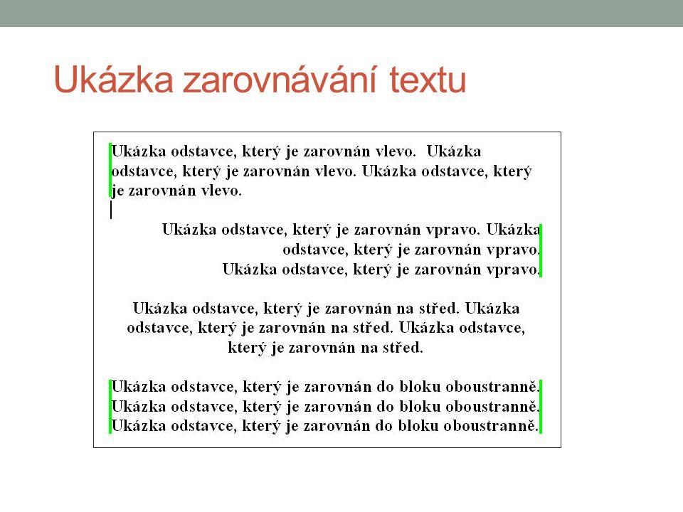 Ukázka zarovnávání textu