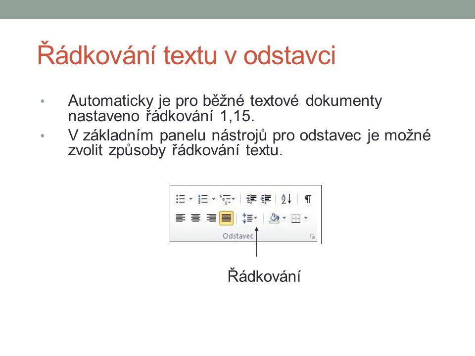 Řádkování textu v odstavci Automaticky je pro běžné textové dokumenty nastaveno řádkování 1,15.