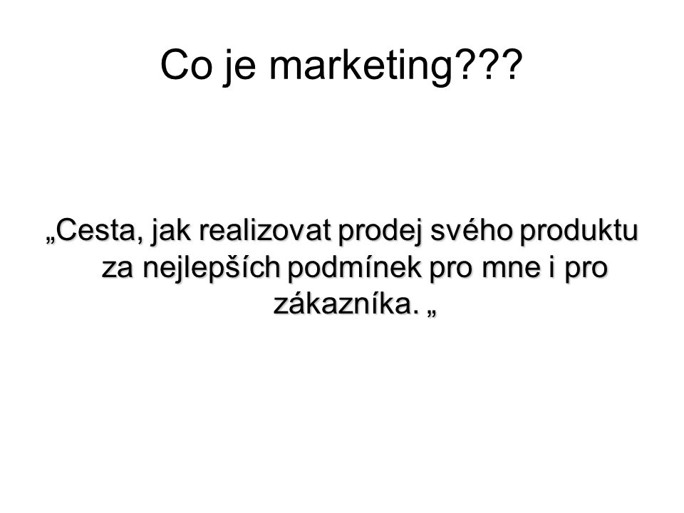 Co je marketing .