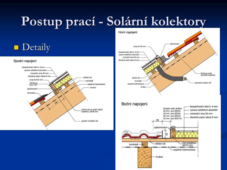 Postup prací - Solární kolektory Detaily Detaily