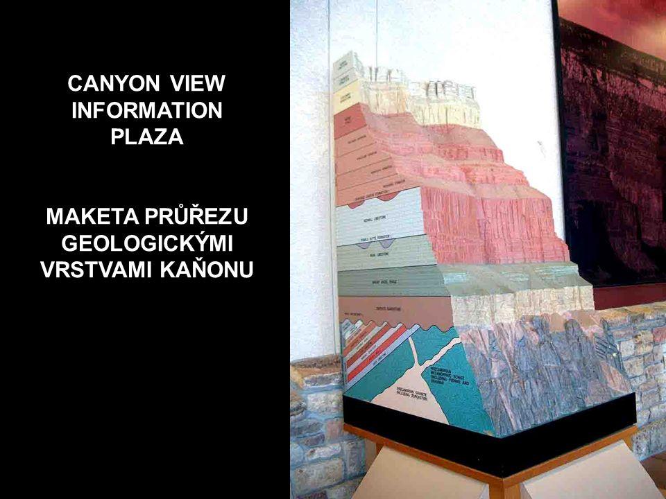 CANYON VIEW INFORMATION PLAZA MAKETA PRŮŘEZU GEOLOGICKÝMI VRSTVAMI KAŇONU