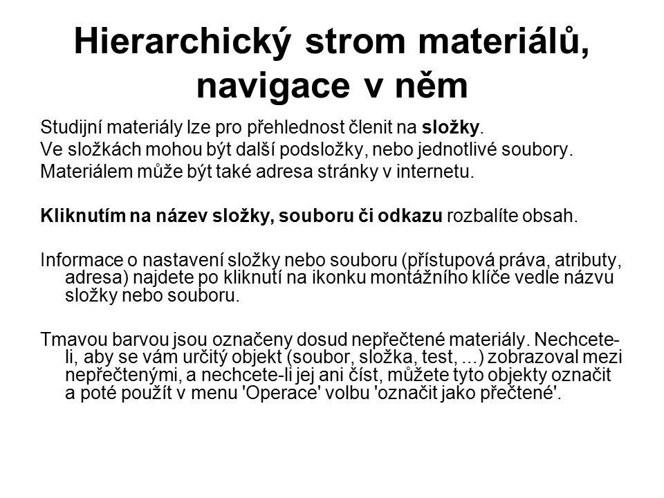 Hierarchický strom materiálů, navigace v něm Studijní materiály lze pro přehlednost členit na složky.