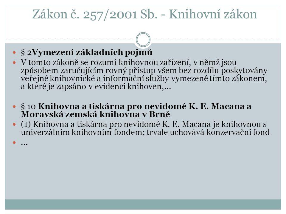 Zákon č. 257/2001 Sb.