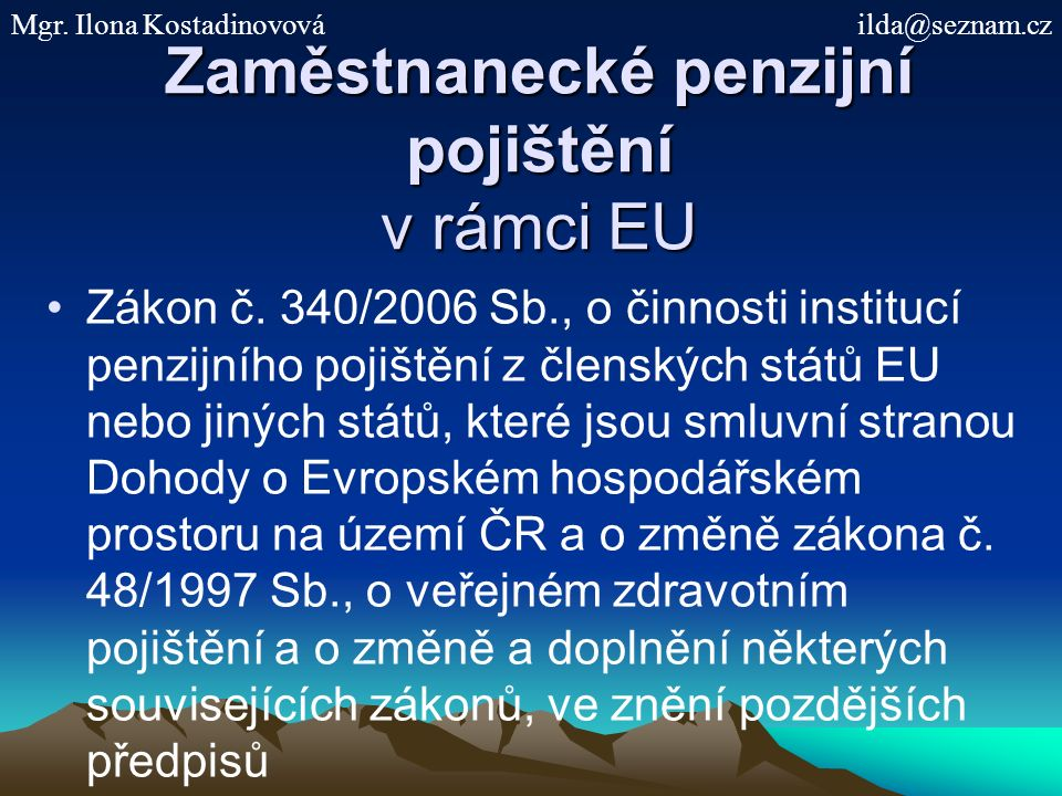 Zaměstnanecké penzijní pojištění v rámci EU Zákon č.
