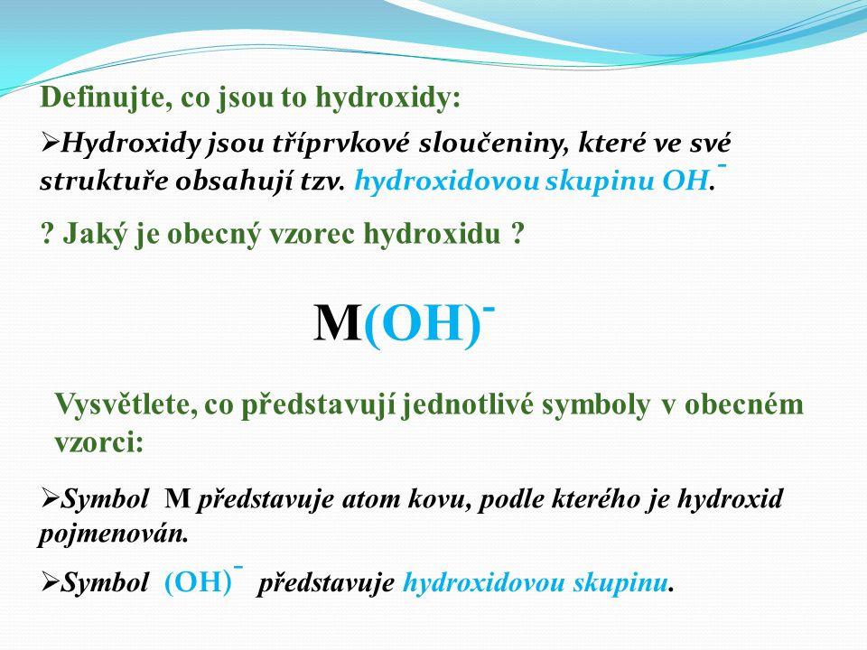 M(OH) - .Jaký je obecný vzorec hydroxidu .