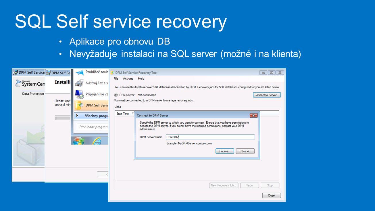 SQL Self service recovery Aplikace pro obnovu DB Nevyžaduje instalaci na SQL server (možné i na klienta)