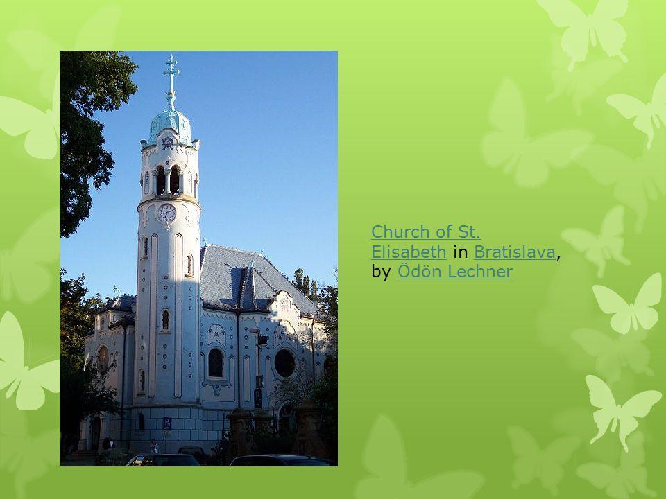 Church of St. ElisabethChurch of St. Elisabeth in Bratislava, by Ödön LechnerBratislavaÖdön Lechner