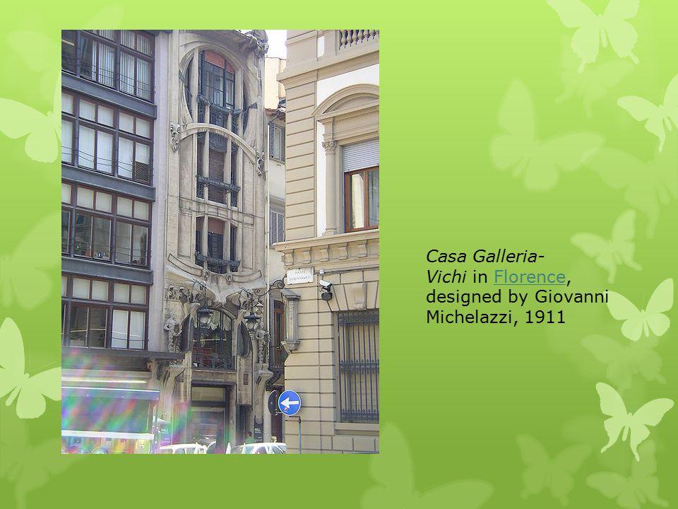 Casa Galleria- Vichi in Florence, designed by Giovanni Michelazzi, 1911Florence