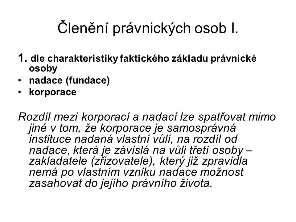 Členění právnických osob I. 1.