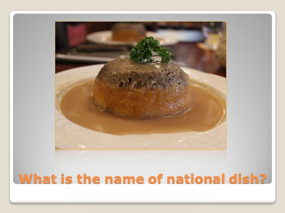 What is the name of national dish?