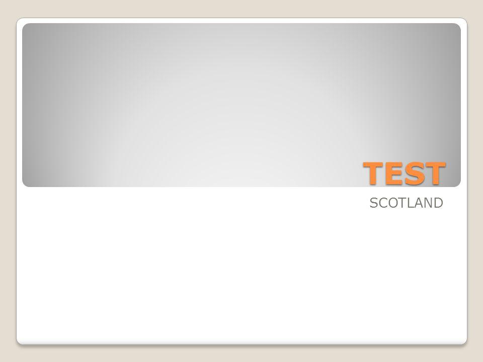 TEST SCOTLAND