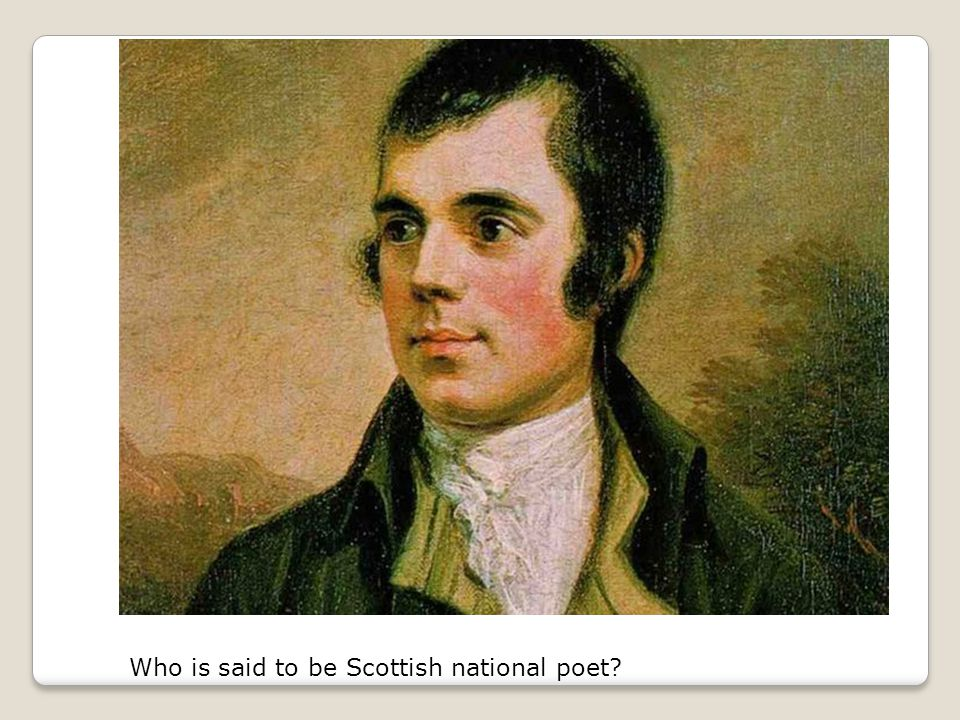 Who is said to be Scottish national poet?