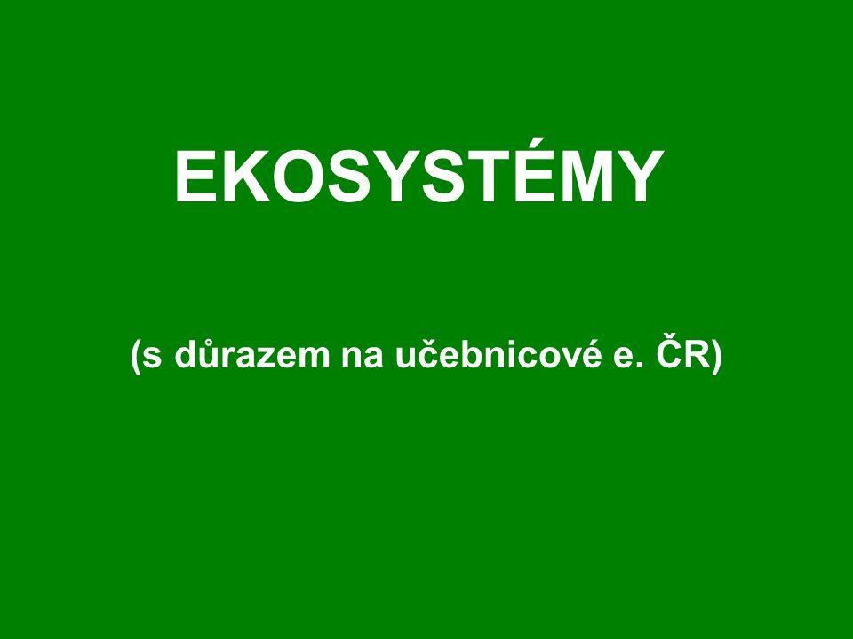 Bi2MP_ZOSL Zoologie strunatců pro ZV Bi2MPZOSL Protokol tématu Učebnicové ekosystémy ČR Lesní ekosystém: Druhy obratlovců (obr.