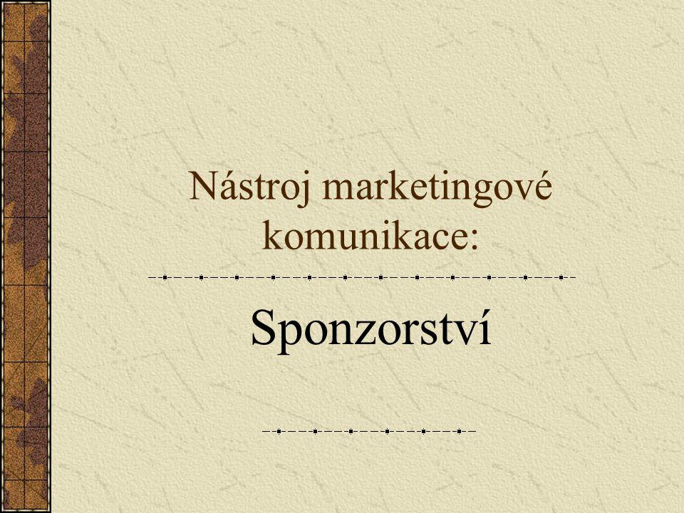Definice sponzorství Investování peněz nebo jiných vkladů do aktivit, jež otevírají přístup ke komerčně využitelnému potenciálu, spojenému s danou aktivitou.