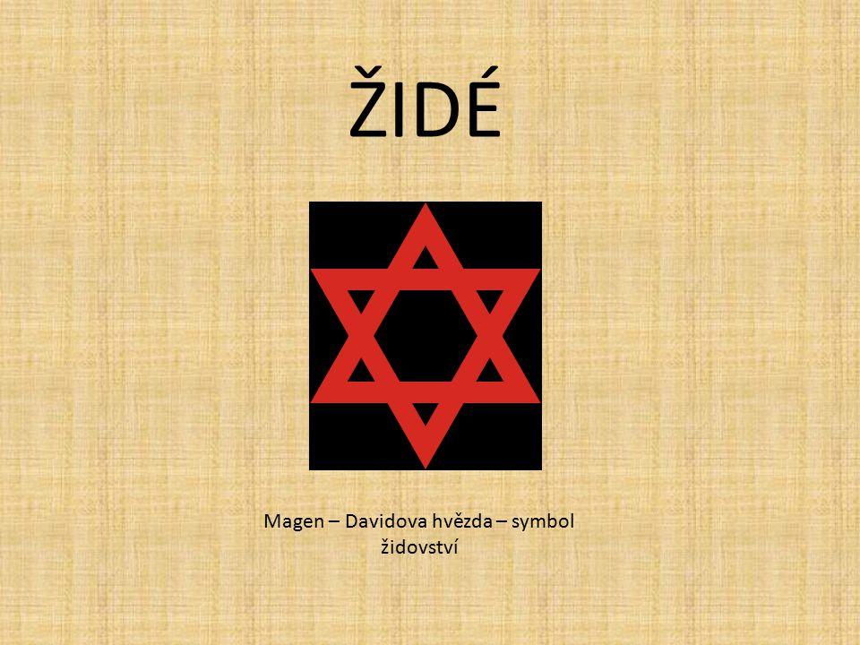 ŽIDÉ Magen – Davidova hvězda – symbol židovství