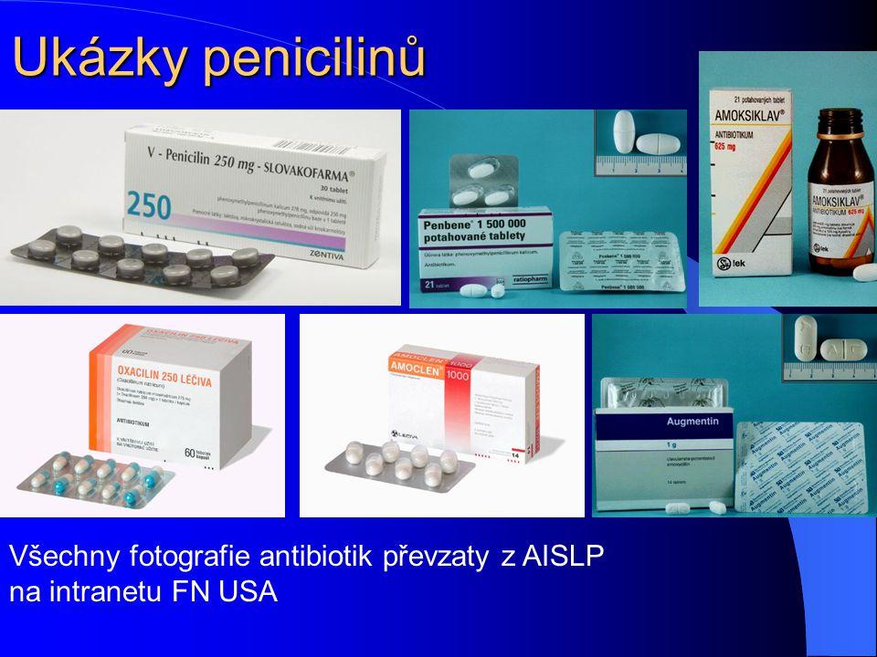 Ukázky penicilinů Všechny fotografie antibiotik převzaty z AISLP na intranetu FN USA