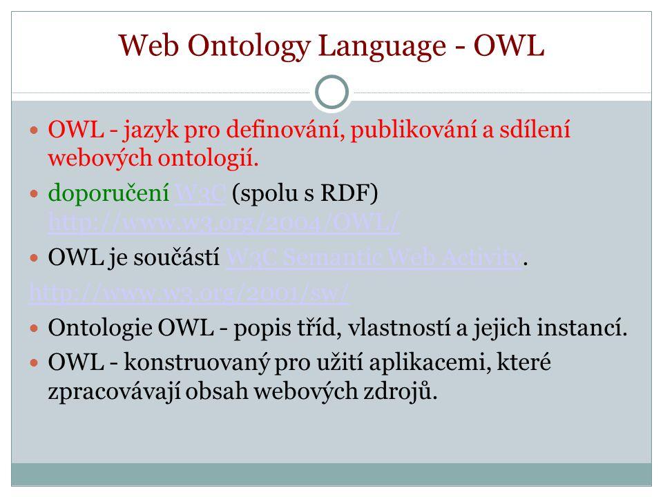 Typy omezení vlastností (Property Restrictions) allValuesFrom (Všechny hodnoty vlastnosti musí pocházet z dané třídy.), someValuesFrom (Alespoň jedna hodnota vlastnosti musí pocházet z dané třídy.) owl:cardinality - (kardinalita viz předchozí přednáška) (OWL DL: owl:maxCardinality, owl:minCardinality) hasValue (nelze u OWL Lite) - Omezení umožňuje specifikovat, že daná třída má konkrétní hodnotu vlastnosti (existence třídy je dána konkrétní hodnotou vlastnosti), např.