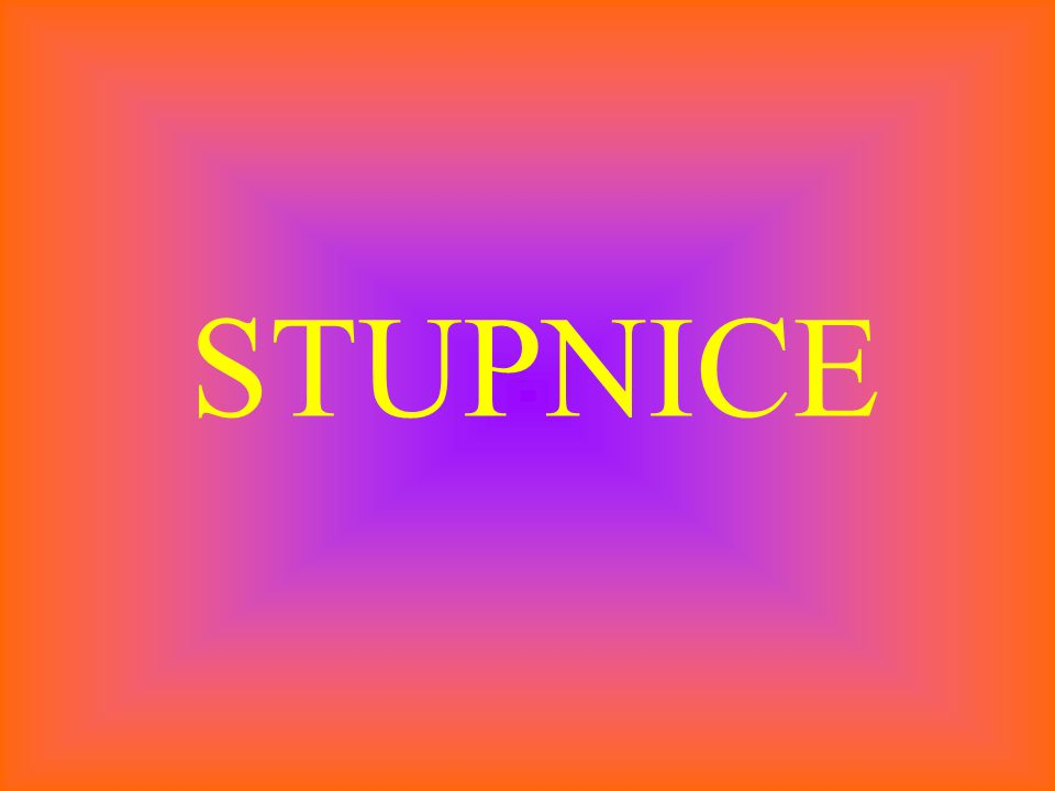STUPNICE